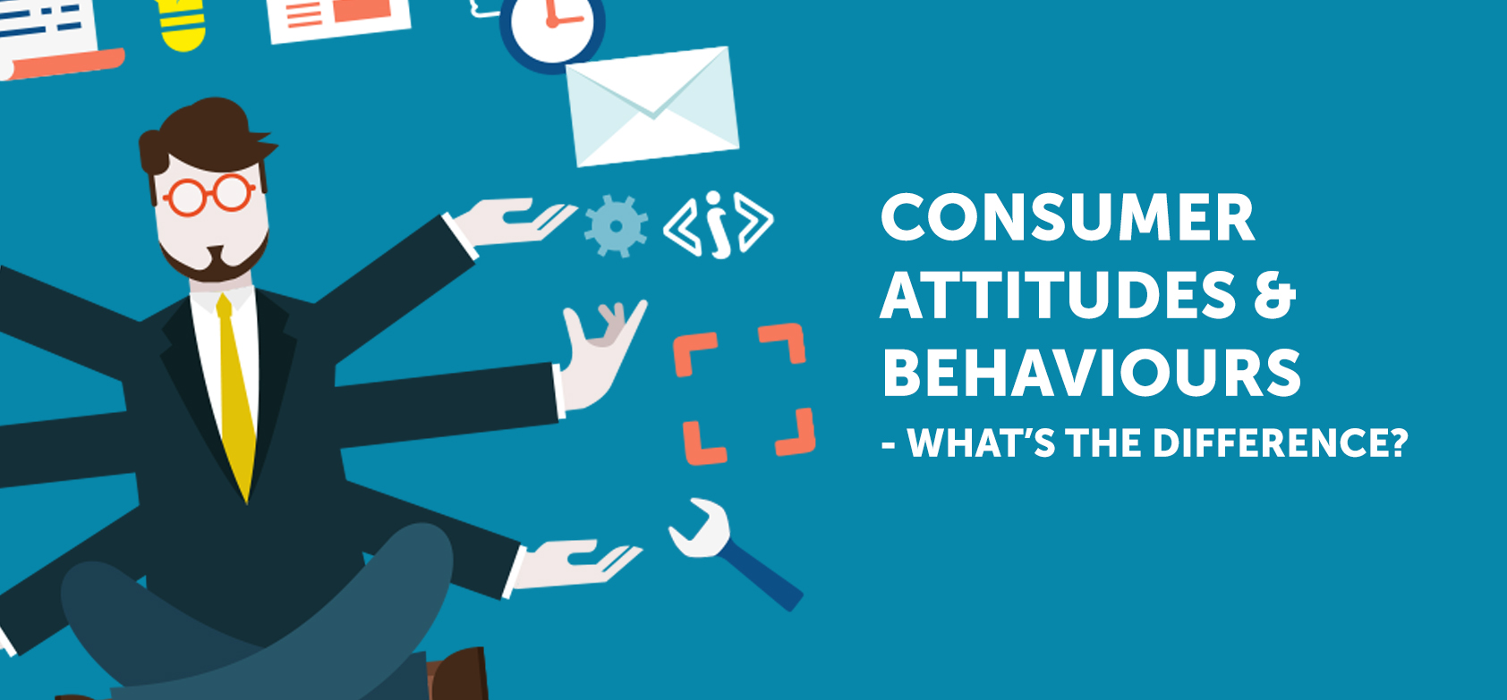Consumer Attitudes & Behaviours - What's the Difference?
